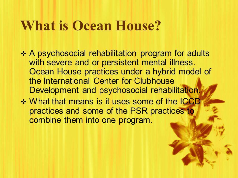 What is Ocean House