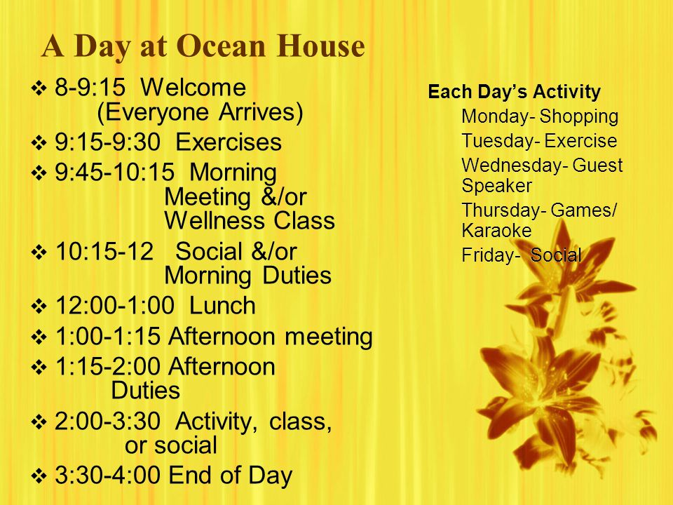A Day at Ocean House 8-9:15 Welcome (Everyone Arrives)