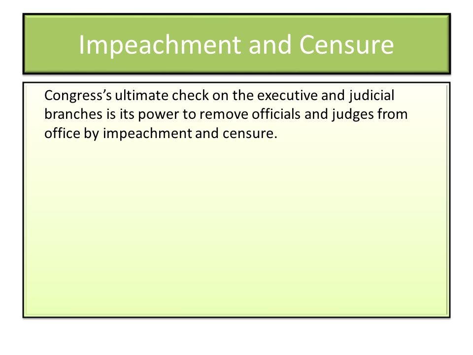 Impeachment and Censure