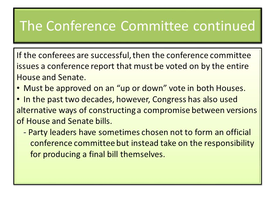 The Conference Committee continued