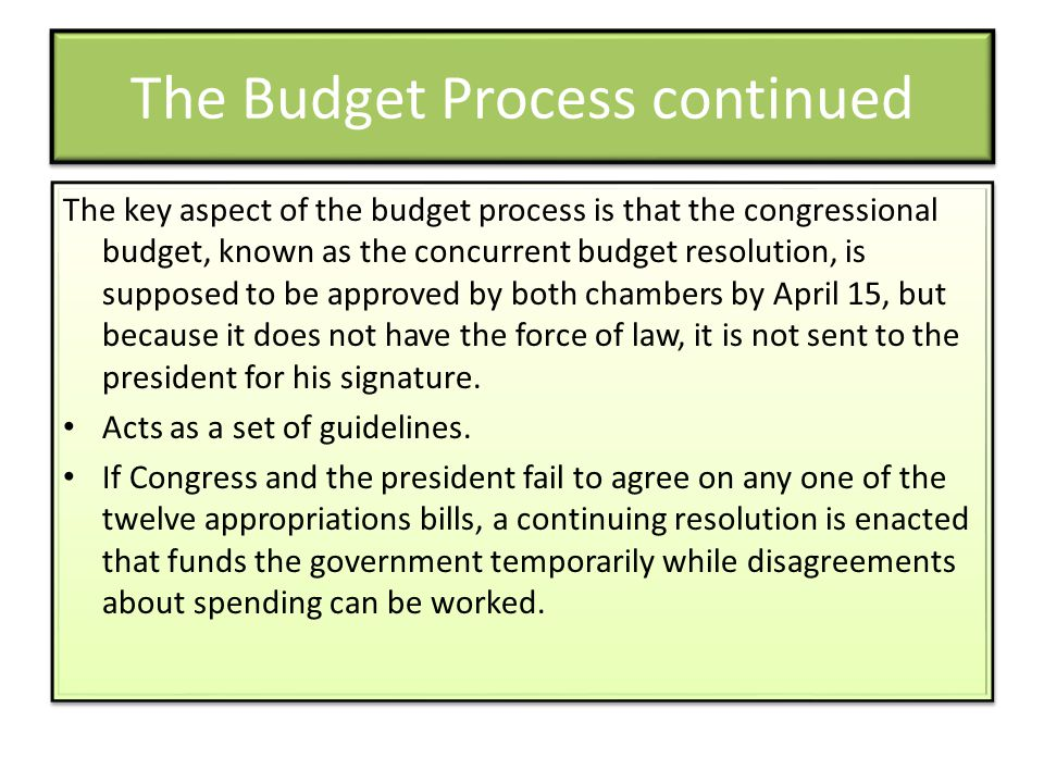 The Budget Process continued