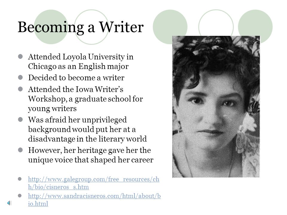 Becoming a Writer Attended Loyola University in Chicago as an English major. Decided to become a writer.