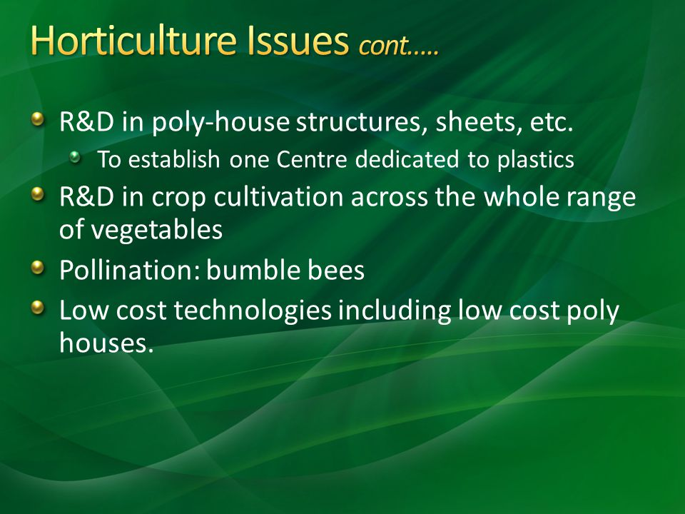 Horticulture Issues cont…..