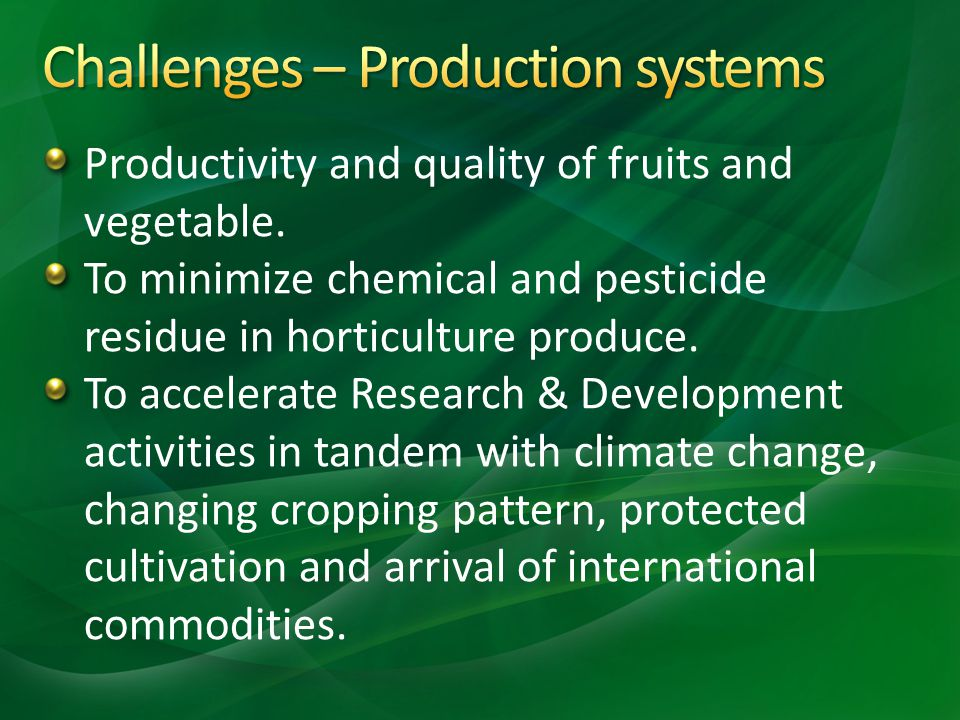 Challenges – Production systems