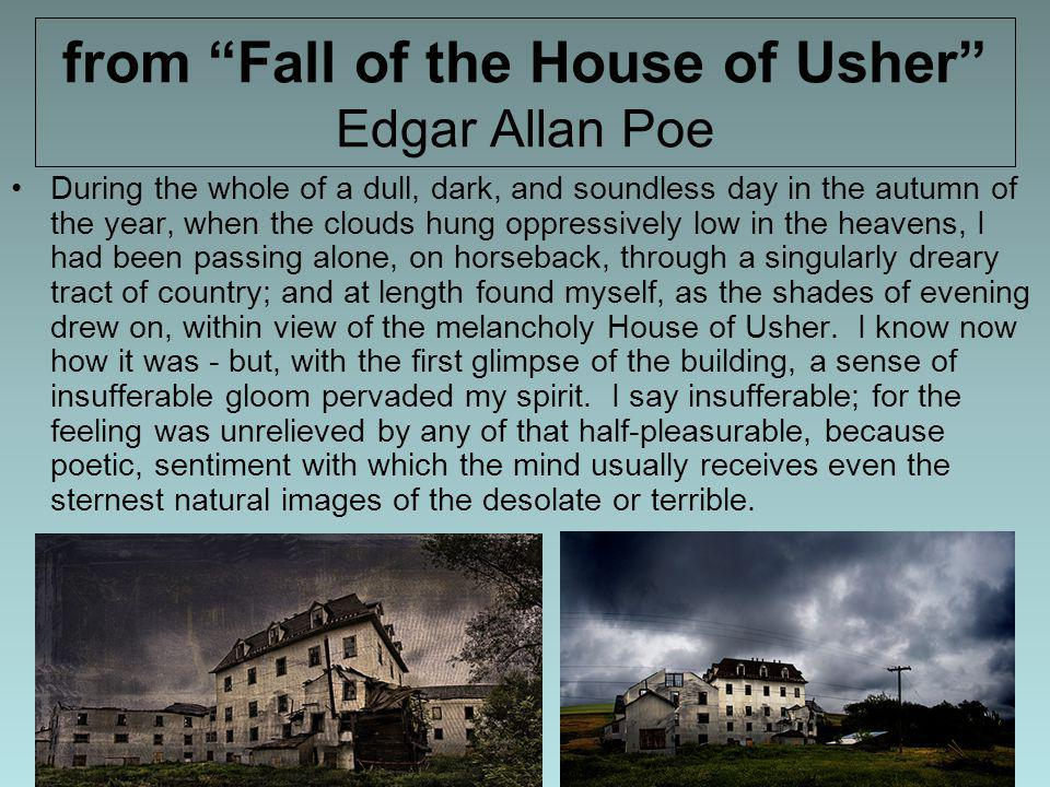 from Fall of the House of Usher Edgar Allan Poe
