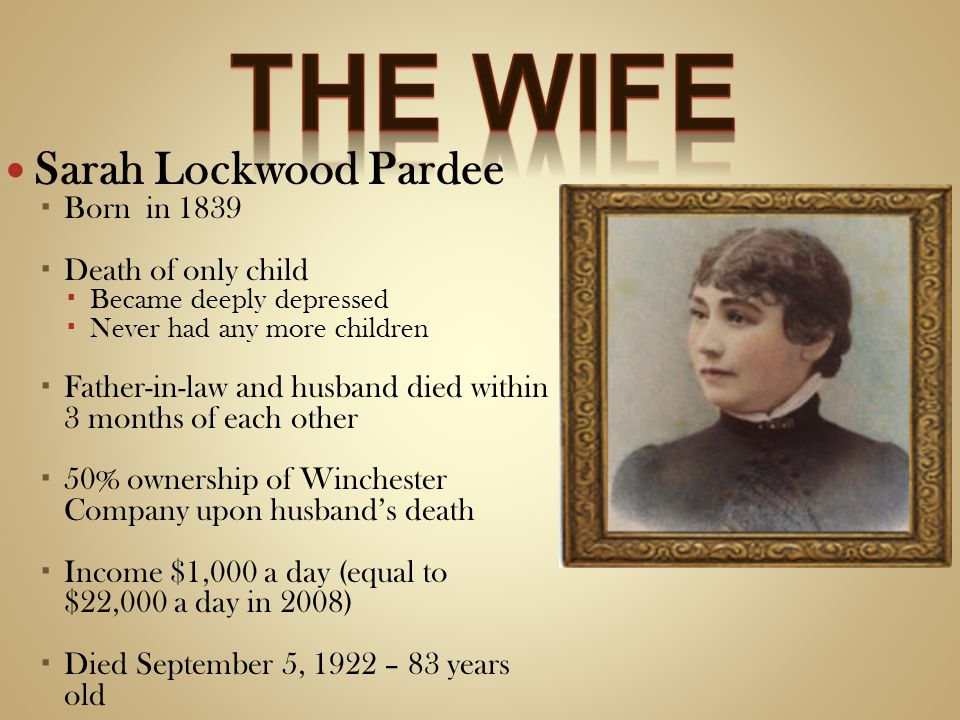 The wife Sarah Lockwood Pardee Born in 1839 Death of only child