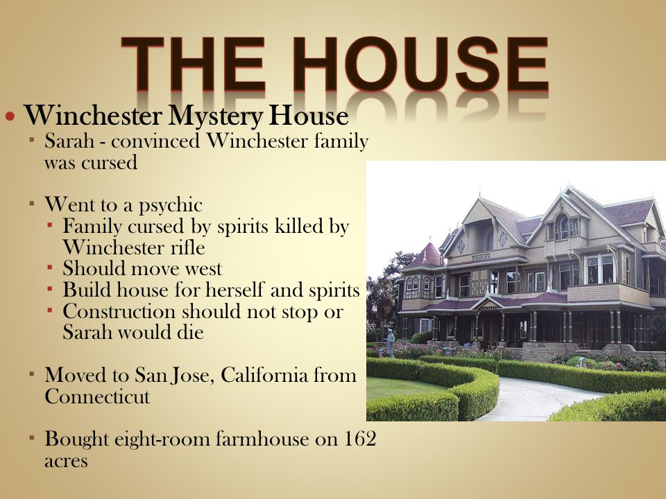 The house Winchester Mystery House