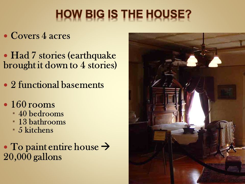 How big is the house Covers 4 acres