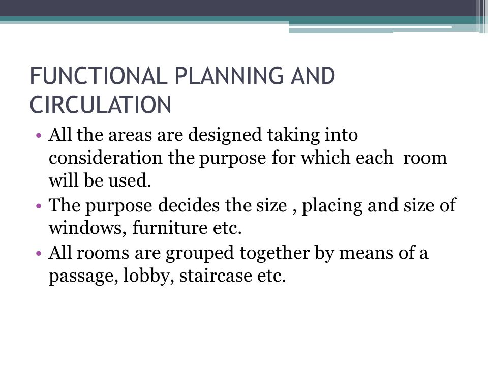 FUNCTIONAL PLANNING AND CIRCULATION