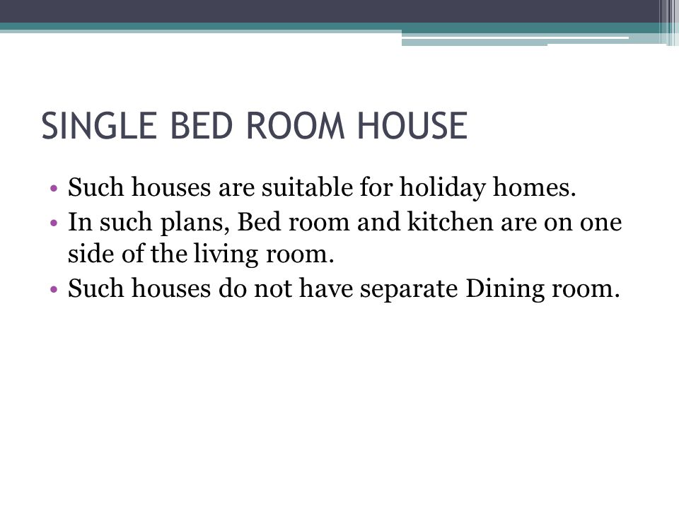 SINGLE BED ROOM HOUSE Such houses are suitable for holiday homes.