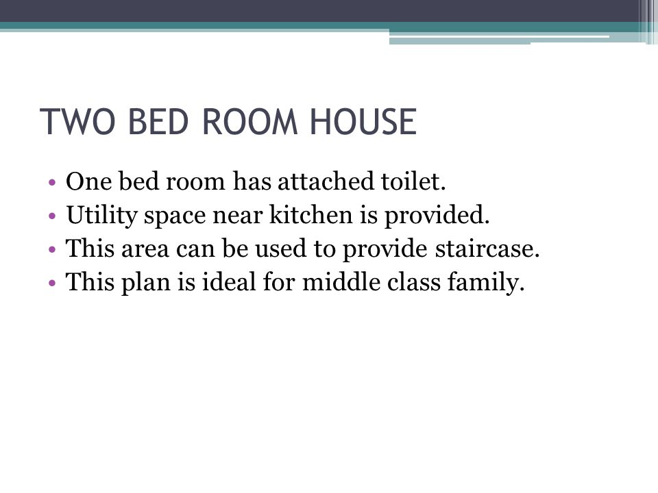 TWO BED ROOM HOUSE One bed room has attached toilet.