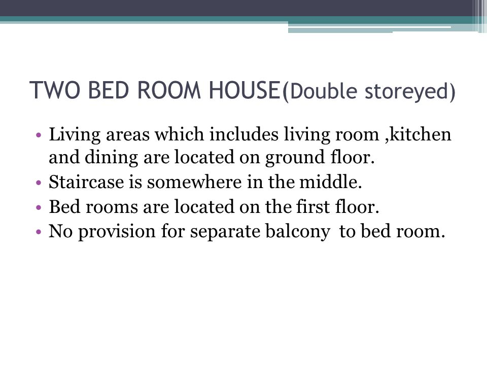 TWO BED ROOM HOUSE(Double storeyed)