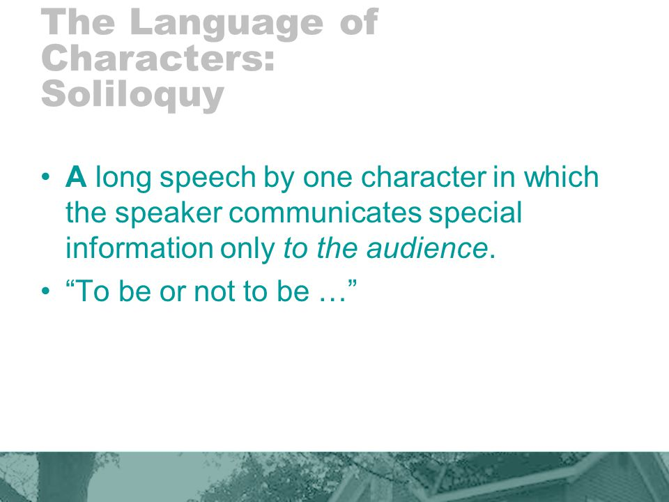 The Language of Characters: Soliloquy