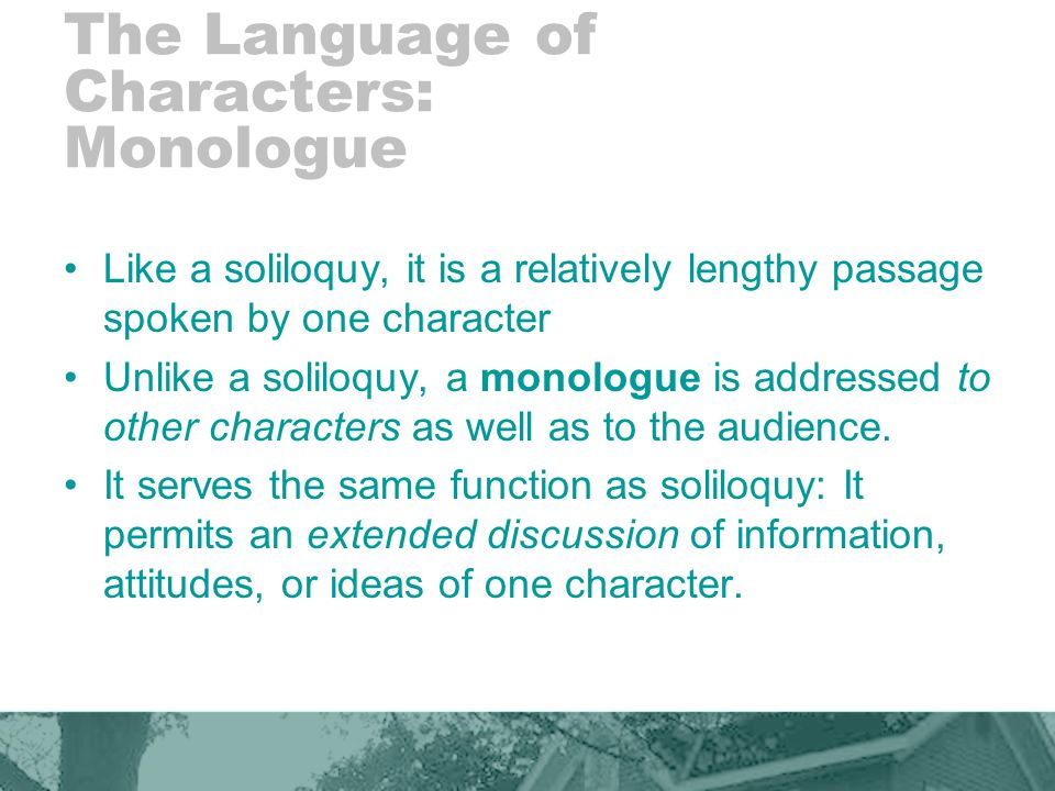 The Language of Characters: Monologue