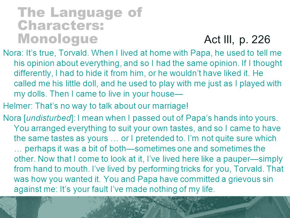 The Language of Characters: Monologue Act III, p. 226