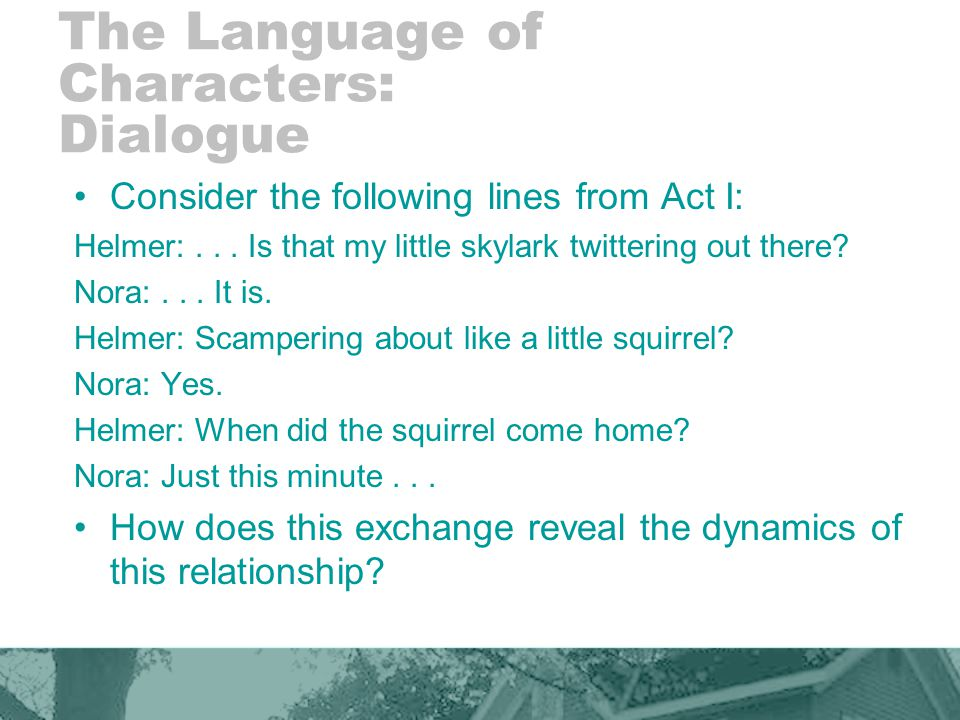 The Language of Characters: Dialogue