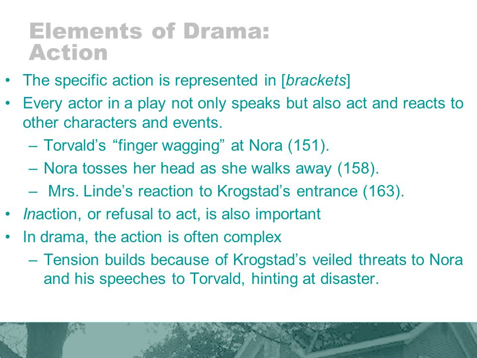 Elements of Drama: Action