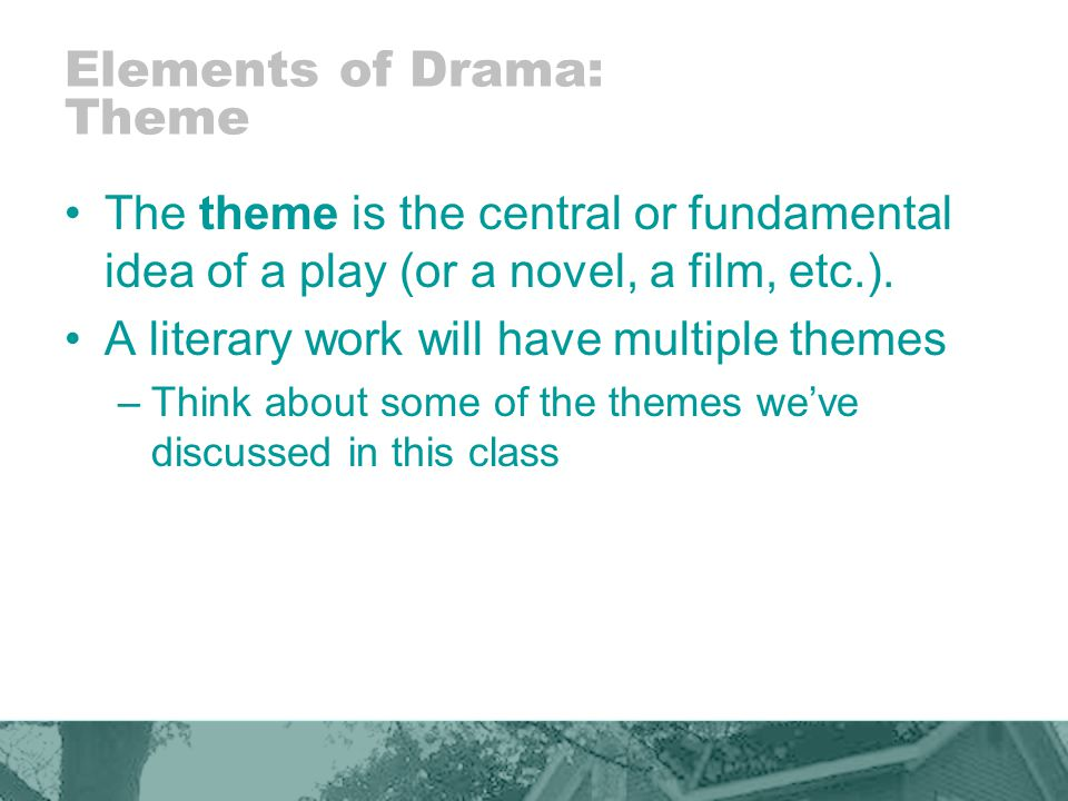 Elements of Drama: Theme
