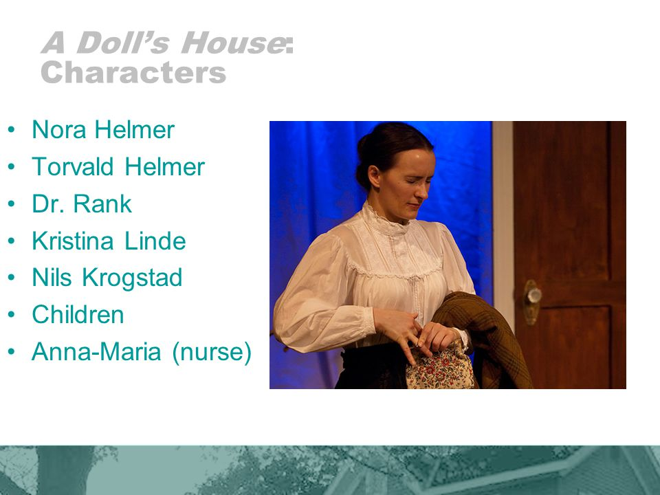 A Doll's House: Characters