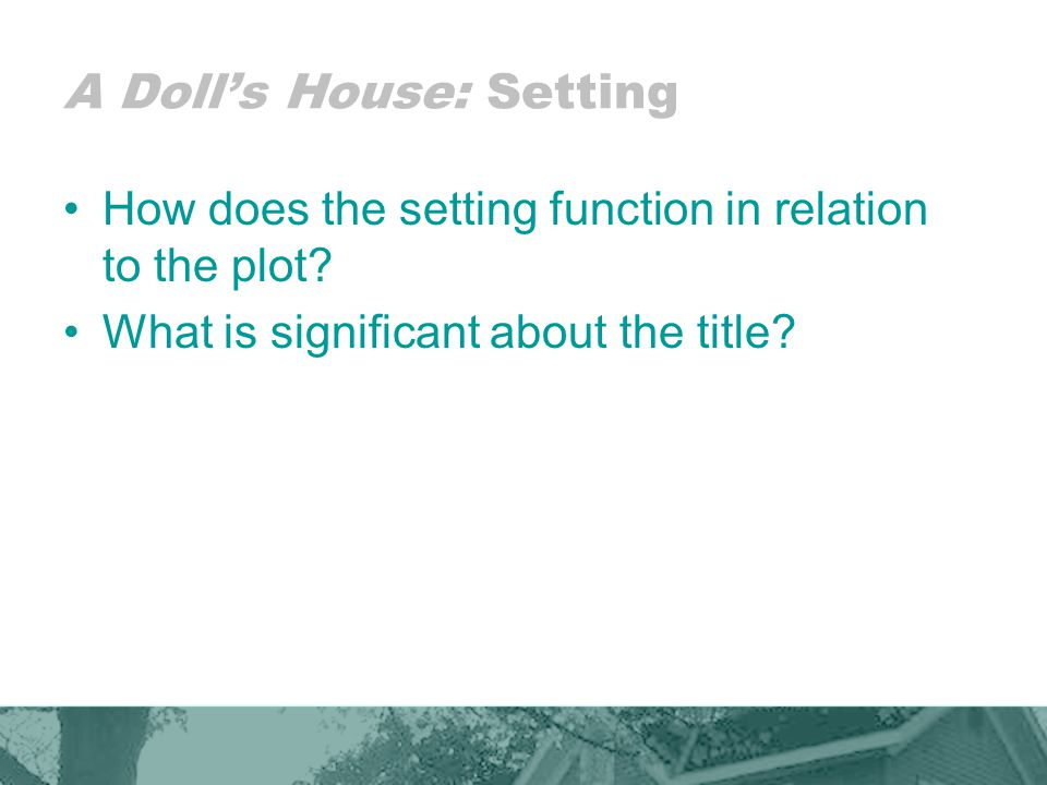 A Doll's House: Setting