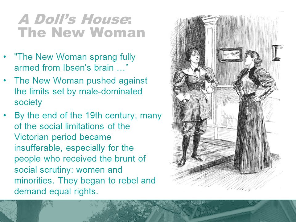 A Doll's House: The New Woman