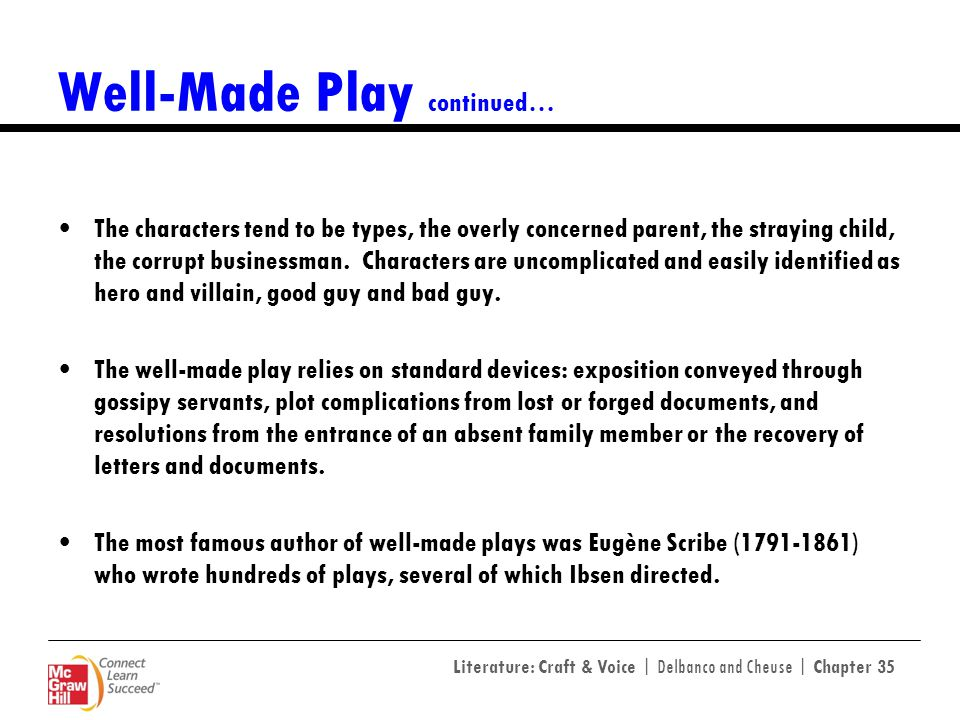 Well-Made Play continued…