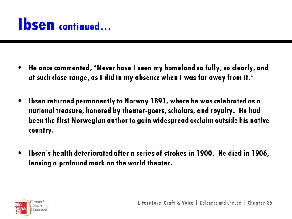 Ibsen continued…