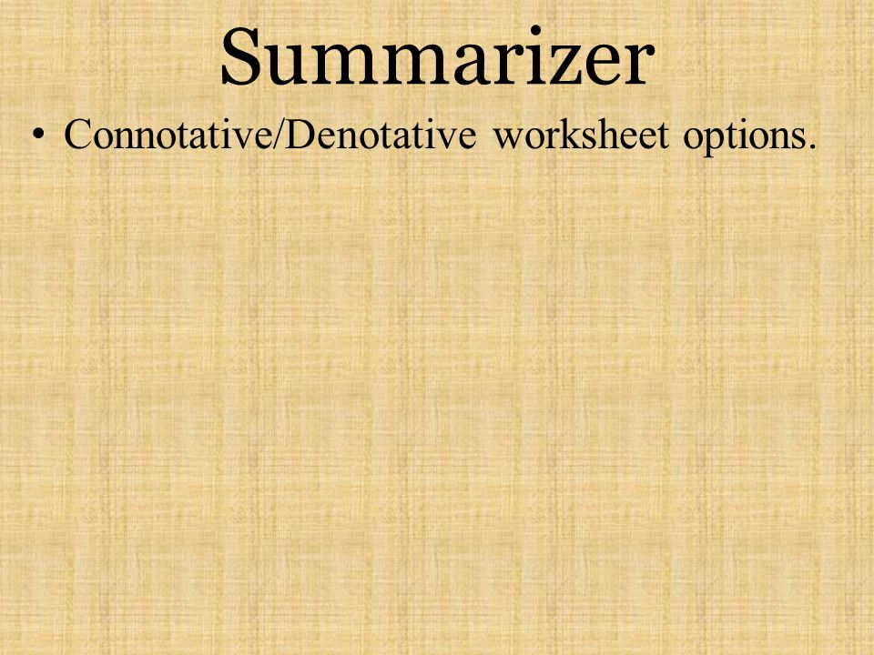 Summarizer Connotative/Denotative worksheet options.