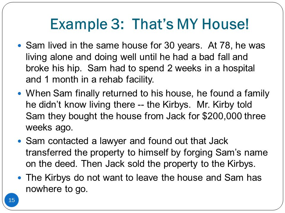 Example 3: That's MY House!