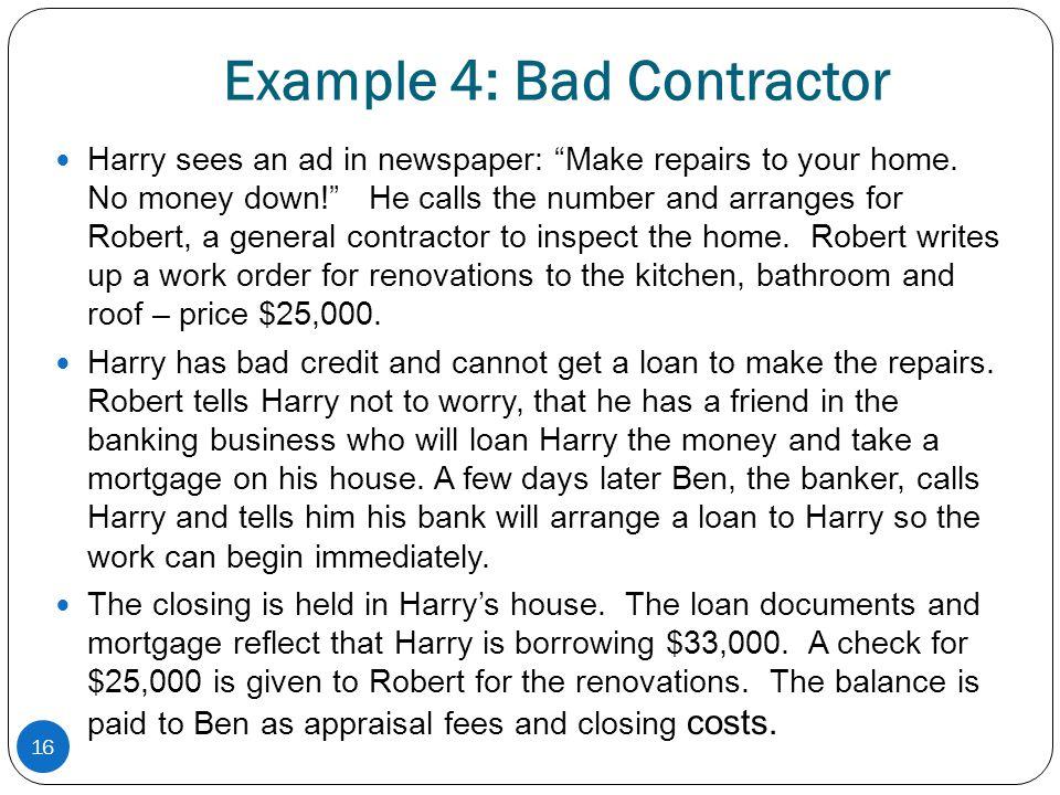 Example 4: Bad Contractor