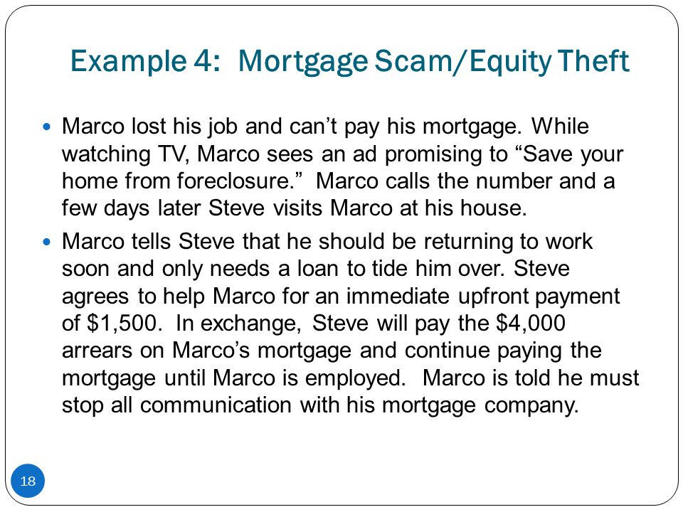 Example 4: Mortgage Scam/Equity Theft