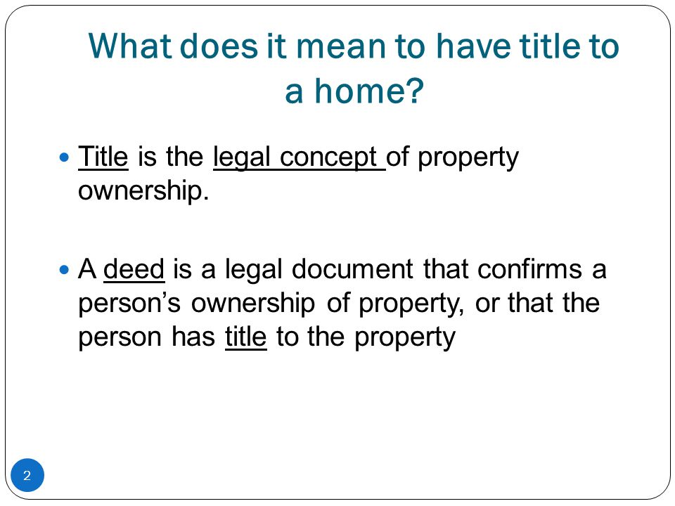 What does it mean to have title to a home