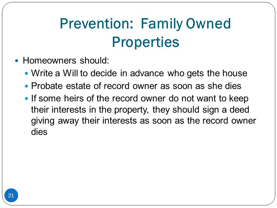 Prevention: Family Owned Properties