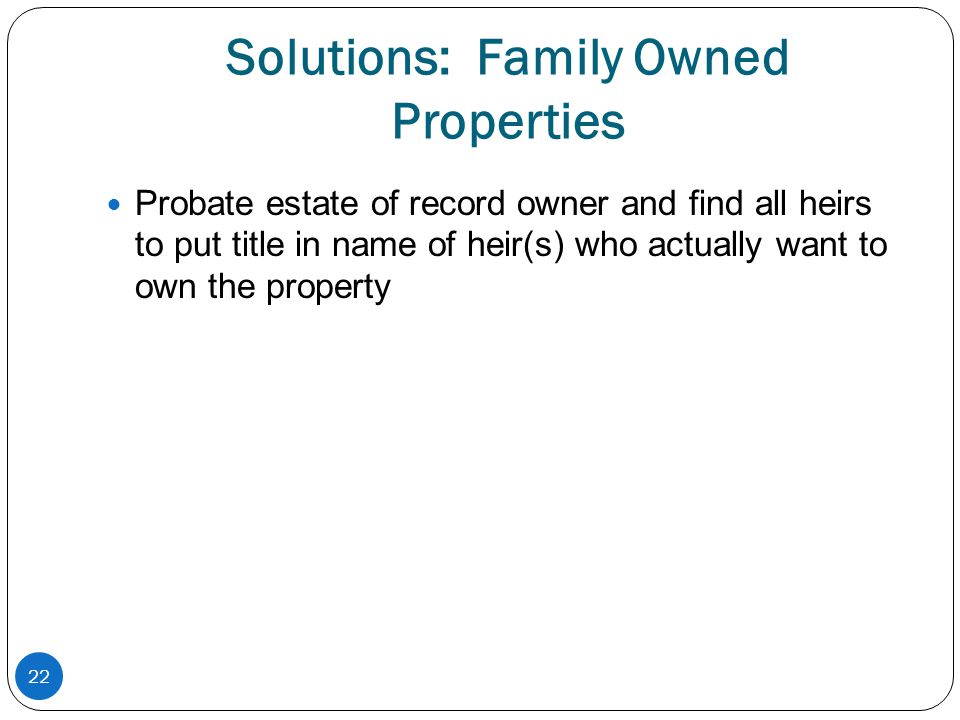 Solutions: Family Owned Properties