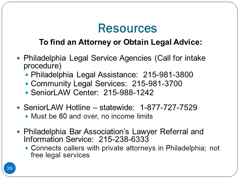 To find an Attorney or Obtain Legal Advice:
