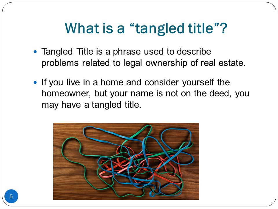 What is a tangled title