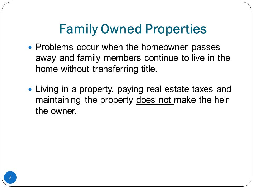 Family Owned Properties