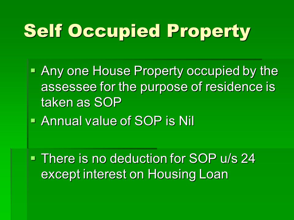 Self Occupied Property