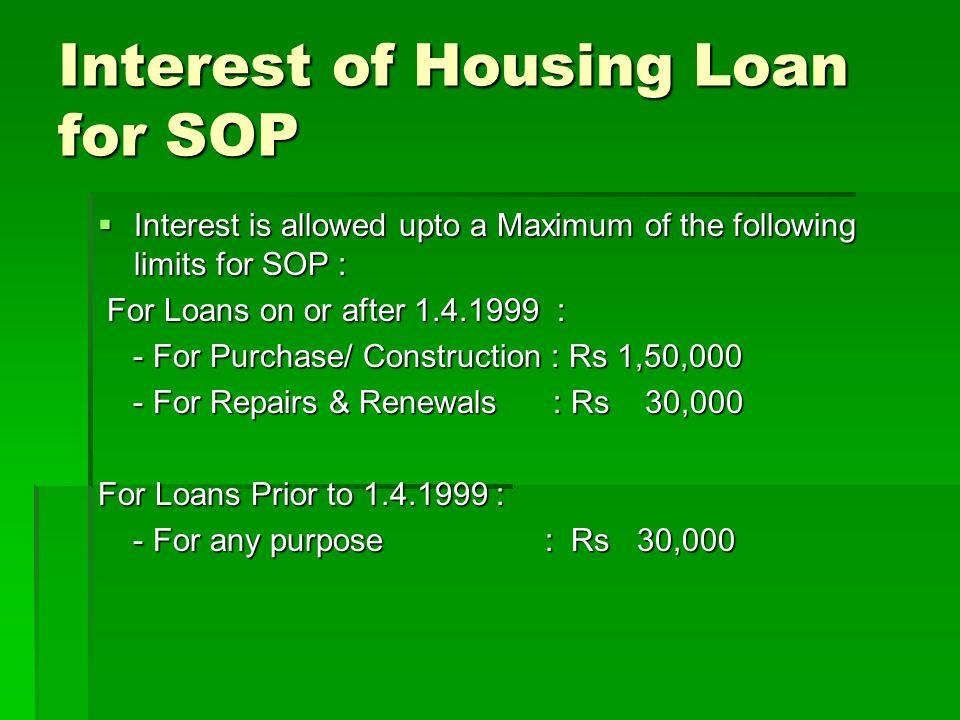 Interest of Housing Loan for SOP