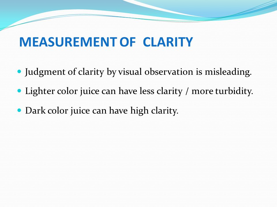 MEASUREMENT OF CLARITY