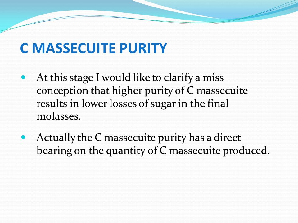 C MASSECUITE PURITY