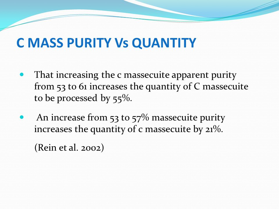 C MASS PURITY Vs QUANTITY