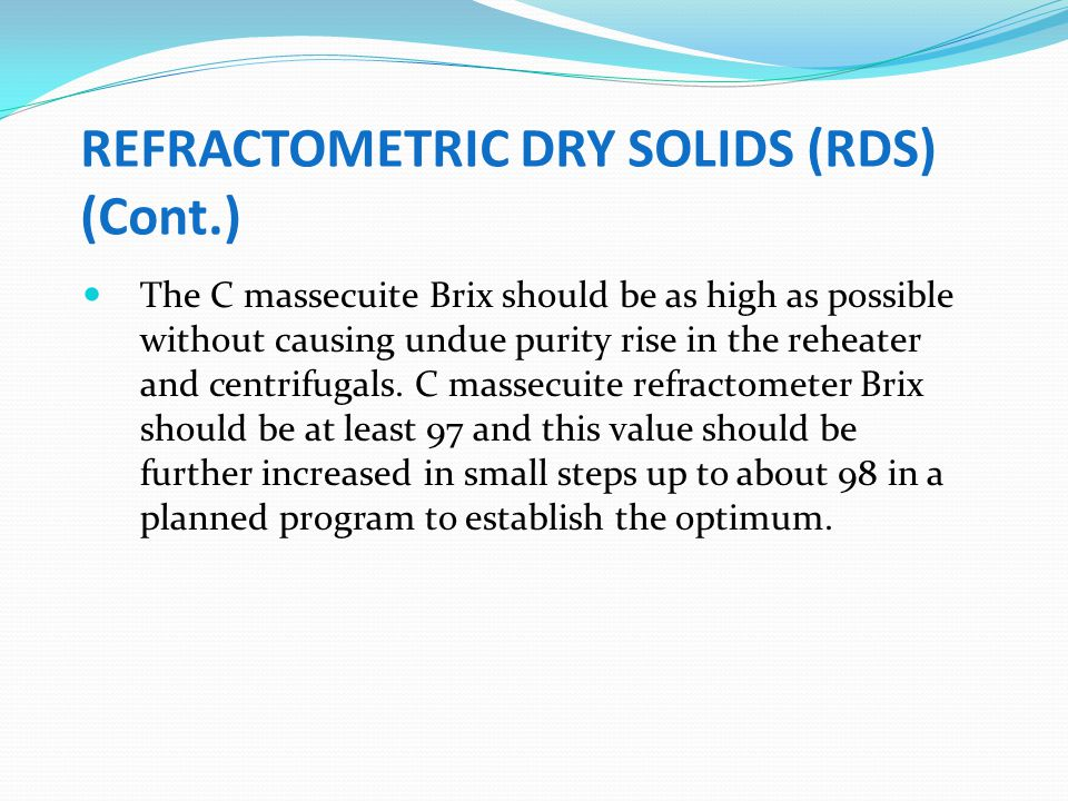 REFRACTOMETRIC DRY SOLIDS (RDS) (Cont.)