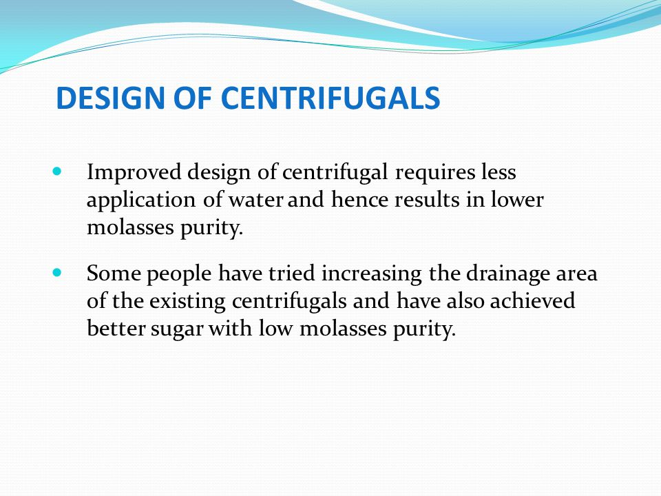 DESIGN OF CENTRIFUGALS