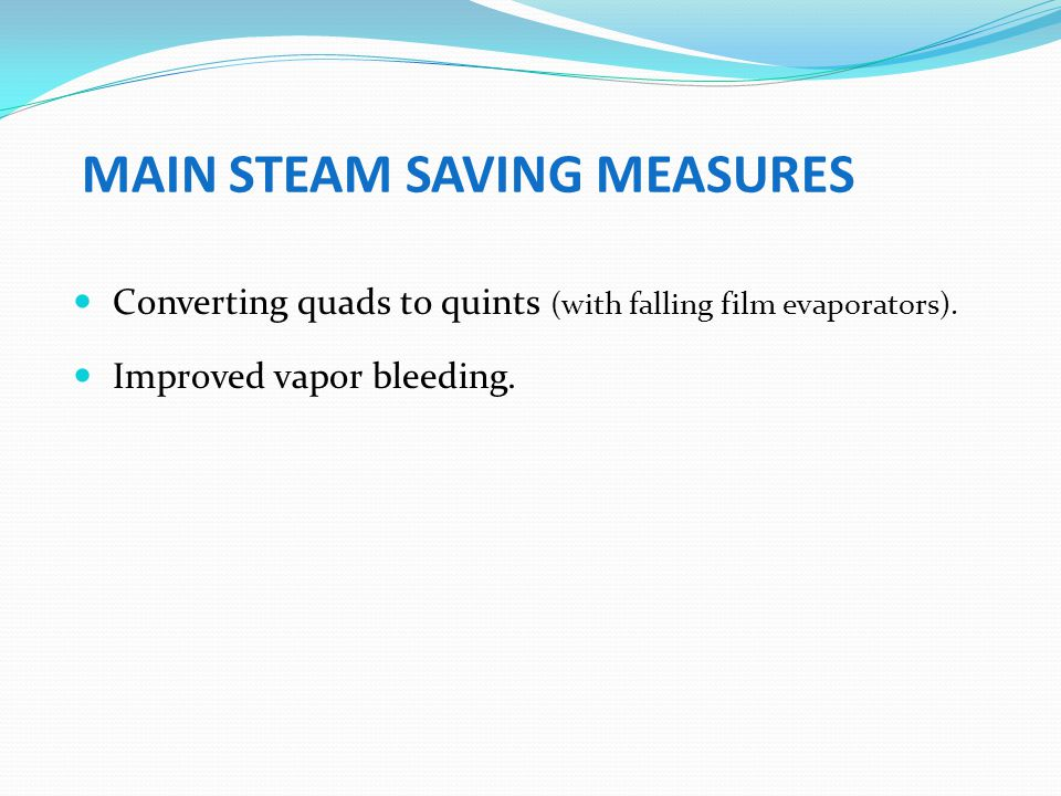 MAIN STEAM SAVING MEASURES