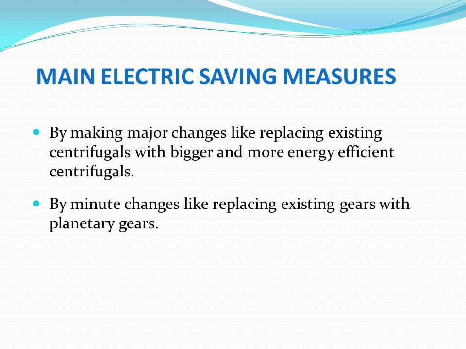 MAIN ELECTRIC SAVING MEASURES