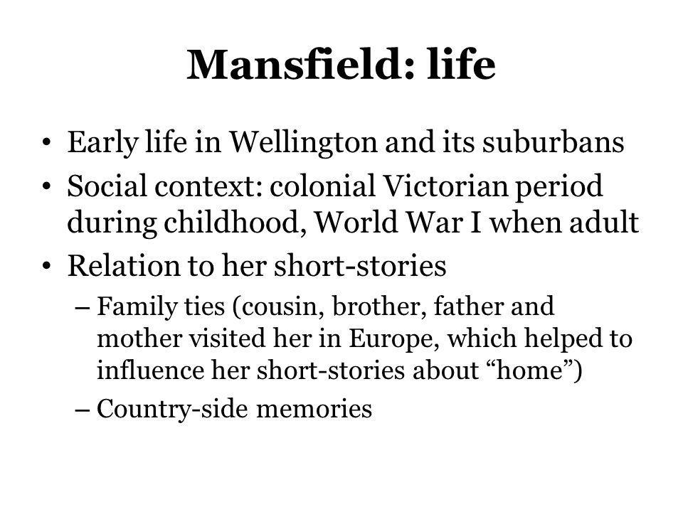 Mansfield: life Early life in Wellington and its suburbans