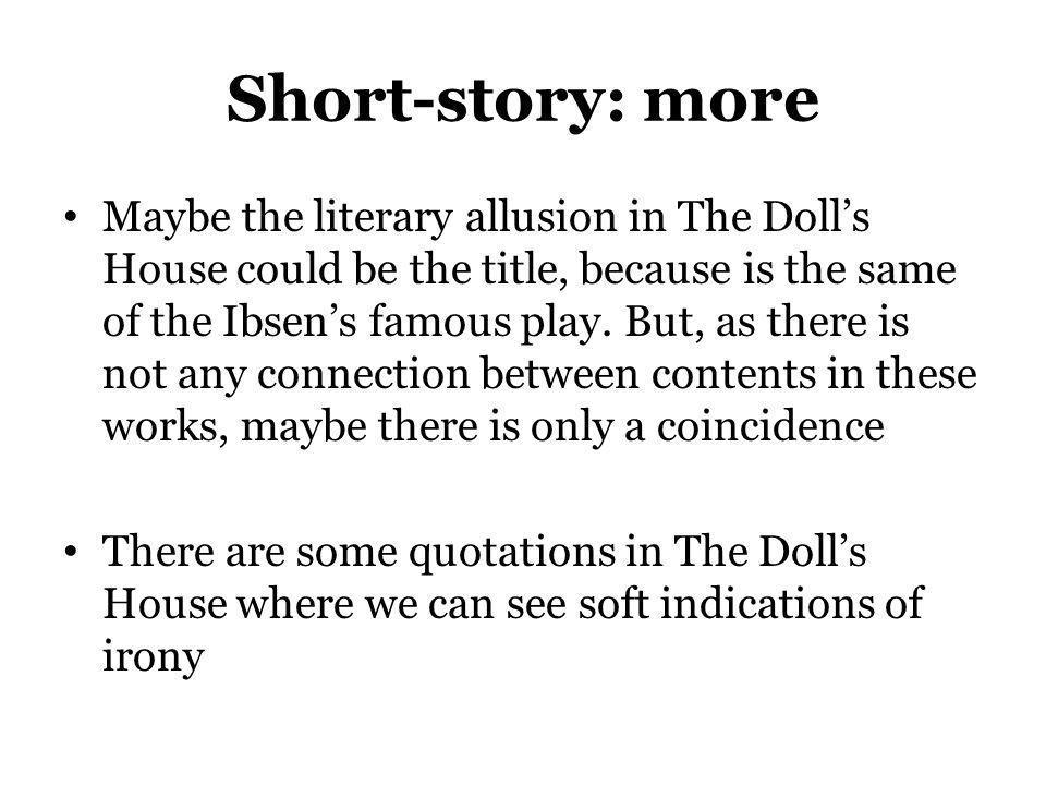 Short-story: more