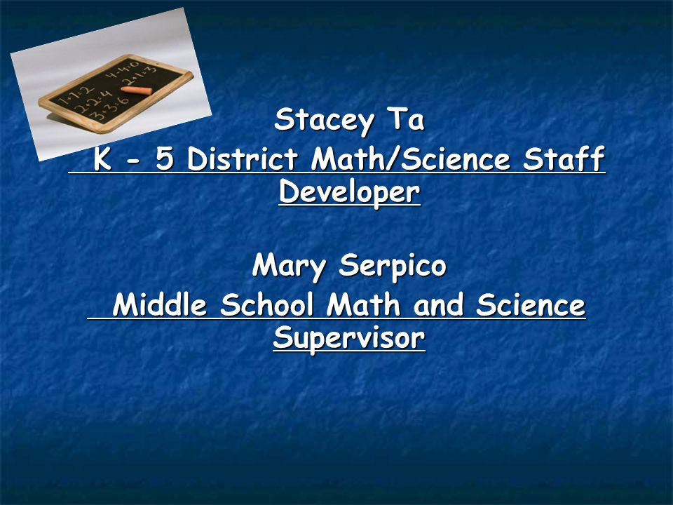 K - 5 District Math/Science Staff Developer