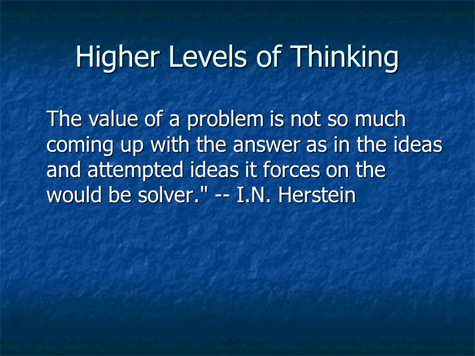 Higher Levels of Thinking
